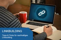 Linkbuilding Tipps und Tricks
